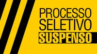 COMUNICADO DE SUSPENSÃO DO PROCESSO SELETIVO SIMPLIFICADO Nº 001/2021