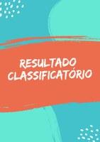 RESULTADO CLASSIFICATÓRIO
